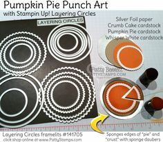 How to make Pumpkin Pie Punch Art featuring Stampin' UP! Layering Circles framelits by Patty Bennett