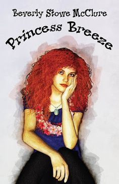 Blog Tour & Giveaway: Princess Breeze by Beverly Stowe McClure