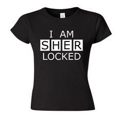 BBC Sherlock  I Am SHERlocked tshirt by simplywalkintomordor, £14.99