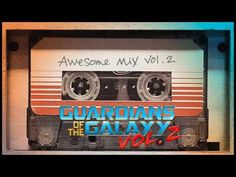 Guardians of the Galaxy: Awesome Mix Vol. 2 (Original Motion Picture Soundtrack) - YouTube