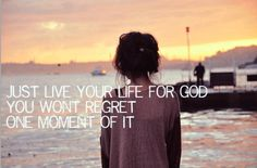 Just live your life for God, you won't regret one moment of it. #cdff #christianinspiration #onlinedating