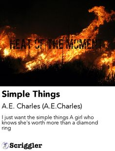 Simple Things by A.E. Charles (A.E.Charles) https://scriggler.com/detailPost/poetry/27966