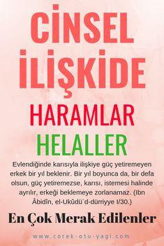 CİMA EDERKEN HARAMLAR – HELÂLLER – corek-otu-yagi.com Allah Islam, Health Tips, My Love, Tables, Pictures, Adventure, Erotica, Mesas, Allah