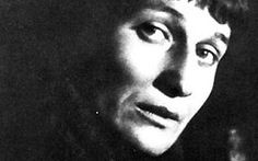Anna Akhmatova - poet          Have we not fingered the foulest wounds and left them unhealed by our hands?