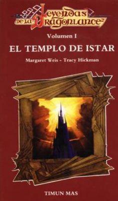 El templo de Istar. Leyendas de la Dragonlance vol.1.