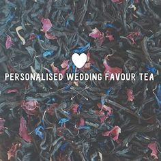 Personalised Wedding Favour Tea from Literary Tea www.literarytea.com #literarytea #teatime #tealover #weddings #weddingfavours #weddingfavors