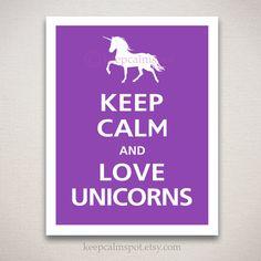 Keep Calm and LOVE UNICORNS Typography Animal Art by keepcalmspot, $14.95