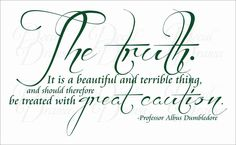 Dumbledore - The TRUTH is a Beautiful and Terrible Thing...Treat ...