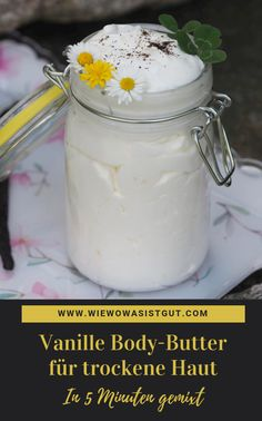 Vanille Body-Butter für trockene Haut Here again I have a wonderful DIY and a fantastic gift idea: vanilla body butter for dry house. From shea and cocoa butter and high-quality oils. Cocoa Butter, Shea Butter, Diy Beauté, Etude House, Lip Scrubs, Skin Food, Lotion Bars, Skin So Soft, Body Butter