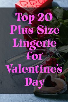 Top 20 Plus Size Lingerie for Valentine's Day | Nevermore Lane