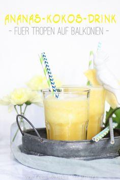 Drink aus drei Zutaten: Ananas-Kokos-Drink | Ananas-Coconut-Drink from three Ingredients via ÜberSee-Mädchen - Ein Blog über Food, Photographie & die schönen Dinge
