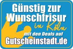 Mit Glück günstiger zur #Wunschfrisur in #Köln mit #Gutscheinstadt