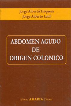 ABDOMEN AGUDO DE ORIGEN COLONICO    #AbdomenAgudo #Cirugia #Gastroenterologia #AZMedica