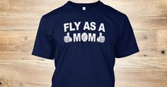Fly as a Mom swaetshirt, hoodies, tank top  keywords: #mothersday2017 #mothersday2017shirt #mothersday2017shirts #mothersday #momday2017 #momsday2017shirt #momday2017shirts #momday #mom #mother #momlove #momshirt #momdayusa #momday2017usa #momday2017us #mothersdayusa #mothersdayus #tshirt #shirt #shirts #tshirts #tee #momtee #supermom #bestmomevershirt #bestmomshirt #bestmomtshirt #bestmothersdaygifts #cheapmothersdaygifts #coolmothersdaygifts #eminemmom'sspaghetti #eminemmom'sspaghettishirt…