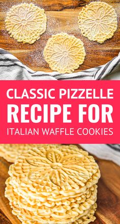 Easy Classic Pizzelle Recipe For Italian Waffle Cookies -- These light and crisp. Easy Classic Pizzelle Recipe For Italian Waffle Cookies -- These light and crispy vanilla pizzelle cookies are a Chr Pizzelle Cookies, Cookies Et Biscuits, Pizzelle Maker, Best Italian Cookie Recipe, Italian Cookies, Italian Recipes, Italian Foods, Pizelle Recipe, Decorated Cookies