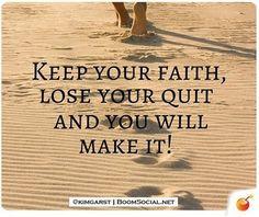 Keep you faith, Loose you quit ! HaroldKurtOnline.com