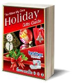 The Make My Own Holiday #Gifts Guide #eBook