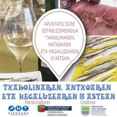 Txakolinaren, Antxoaren eta Hegaluzearen III Astean. Animatu zaitez! #Ostalaritza #Gipuzkoa #Kalitatea Info: