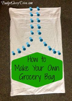How to Make Reusable Grocery Bags