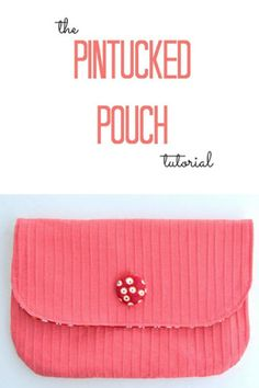 Pintucked Pouch Tuto