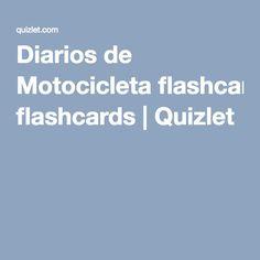 Diarios de Motocicleta flashcards | Quizlet