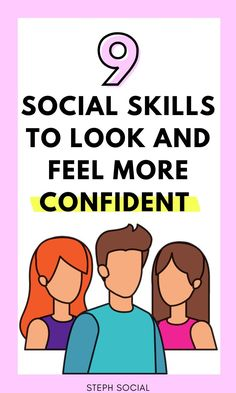 Good social skills can help you feel more confident, make friends and can help you become successful! How to be confident. How to be successful. Self improvement tips. Personal development. How to stop being shy. Life hacks and life tips. How to improve yourself. How to change your life. How to talk to people. How to make friends. How to be happy. Boost your confidence. #confidence #personaldevelopment #selfimprovement #lifehacks #success