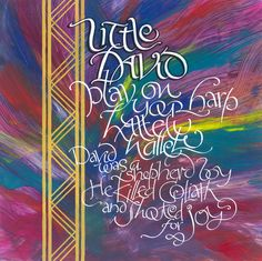 Little David by Timothy Botts calligraphy colors