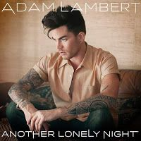 "RADIO   CORAZÓN  MUSICAL  TV: ADAM LAMBERT PRESENTA ""ANOTHER LONELY NIGHT"", SEGU..."