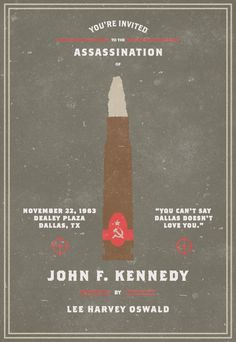The 'Invitation to an Assassination' series examines how seemingly routine and casual occurrences can quickly become extraordinary events with a profound global impact the moment a powerful figure, whether it be a world leader or pop culture icon, is assassinated.      Your Host    Evan Stremke, designer at Planet Propaganda in Madison, Wisconsin.