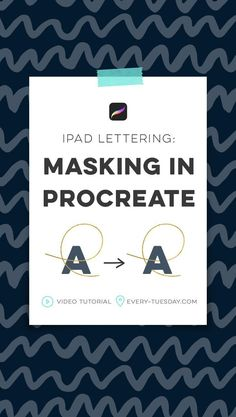 iPad Lettering: Masking in Procreate - Every-Tuesday Adobe Illustrator, Affinity Designer, Photoshop, Lettering Tutorial, Ipad Art, Design Tutorials, Art Tutorials, Makeup Tutorials, Stickers
