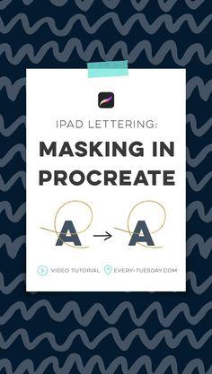 iPad Lettering: Masking in Procreate - Every-Tuesday Adobe Illustrator, Affinity Designer, Photoshop, Ipad Art, Lettering Tutorial, Design Tutorials, Art Tutorials, Drawing Tutorials, Makeup Tutorials