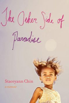 The Other Side of Paradise – Staceyann Chin  - 17 Memoirs And Biographies Every Black Woman Should Read At Least Once