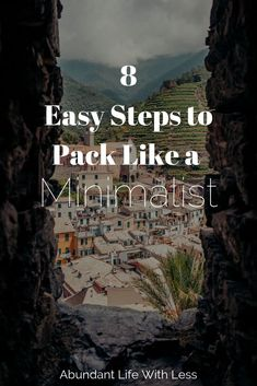 How to Pack Like a Minimalist | 8 Easy Steps to Pack Like a Minimalist | Minimalist travel | One bag travel | Minimalist Backpack #minimalism #minimalistfamily #packlikeaminimalist #minimalisttravel #declutteryourlife #experiencesoverthings