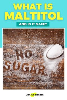 Maltitol is an ingredient often found in low-calorie and sugar-free foods .But is it a healthy sugar alternative? This article will explain what maltitol is, why it's used and whether you should avoid it. #dietitian #nutritionist #health