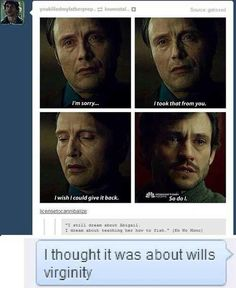 Hannibal & Will Graham: Will's Virginity (I laughed way too hard at this)