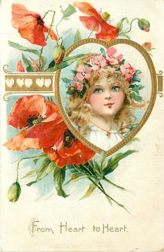 """""""From Heart to Heart.""""  Girls face inset in gold heart with red poppies.  1908"""