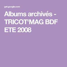 Albums archivés - TRICOT'MAG BDF ETE 2008