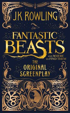Portada Fantastic Beasts Screenplay