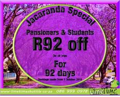 Jacarandas is exam time and summer time. To thank all our students and pensioners for their continued support we bring you the R92 for 92days special. #studentshuttle #seniorshuttle #R92for92days #limetimeshuttle - Limetime Blog