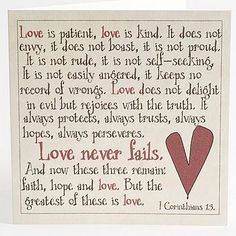 The true definition of love.  1 Corinthians 13:4-8