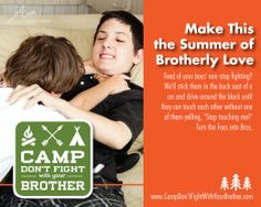 The Don't Fight With Your Brother Camp and other Summer Camps Parents Wish Existed