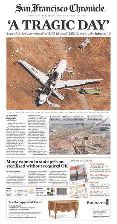 """A TRAGIC DAY"" and a stark photo lead the San Francisco Chronicle following Asiana crash"