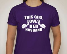This Girl LOVES her HUSBAND ...  WOMENS T-shirt  shirt  tshirt  Christmas gift / Birthday Gift / Anniversary Gift / Mother's Day. $14.75, via Etsy.