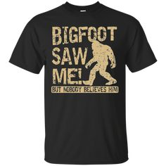TT0032 Bigfoot Saw Me Men's T-Shirt