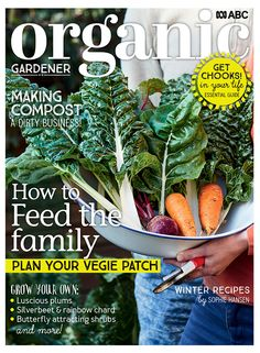 Winter 2020 onsale now! Grow Your Own, Compost, Organic Gardening, Rainbow Chard, Magazine, Winter Food, Fruits And Vegetables, Cactus Plants, Shrubs