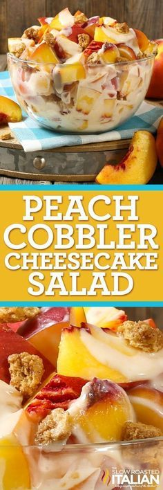 Peach Cobbler Cheesecake Salad comes together so simply with fresh peaches, a rich and creamy cheesecake filling and glorious bits of crisp sweet 'cobbler' to create the most spectacular fruit salad ever! Every bite is absolutely bursting with flavor and Köstliche Desserts, Delicious Desserts, Dessert Recipes, Yummy Food, Health Desserts, Dessert Salads, Fruit Salad Recipes, Jello Salads, Creamy Fruit Salads