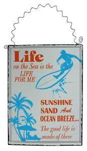 Tin Sign / Plaque - Life On the Sea - Surf - 30cmx15cm - Ocean breeze - sand