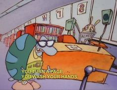 "And complain. | 20 Signs You're Filburt From ""Rocko's Modern Life"""
