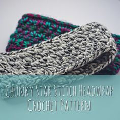 Chunky Star Stitch Headwrap Crochet Pattern | Ear Warmer Pattern | Crochet Headband | Easy Crochet Pattern | Instant Download | PDF Guide by TheLoftyLoops on Etsy https://www.etsy.com/listing/496193885/chunky-star-stitch-headwrap-crochet