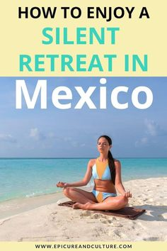 Learn how to enjoy a silent retreat in Mexico. This guide includes tips on preparing to meditate, packing advice, and insight into what to expect on your retreat! // #Retreat #Meditation #SilentRetreat #Mindfulness #Wellness Vipassana Meditation Retreat, Yoga Retreat, Mexico Vacation, Mexico Travel, Mexico Destinations, First Day Of School, Travel Inspiration, Insight, Travel Tips